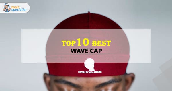 Best Wave Cap