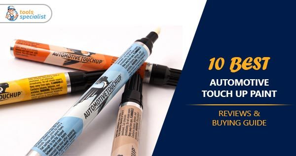 Best Automotive Touch Up Paint
