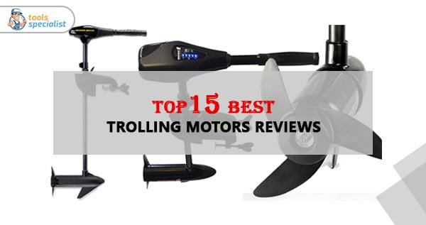 Best Trolling Motor Reviews For The Money 2020 Updated