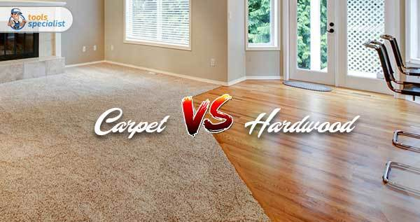 Carpet Vs Hardwood Floors