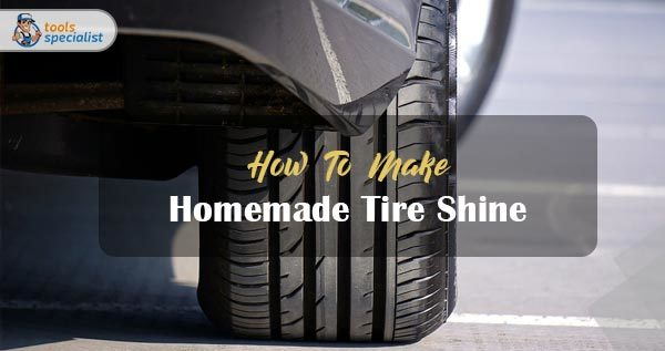 Homemade Tire Shine