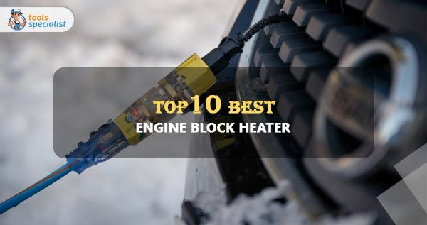 Best Engine Block Heater