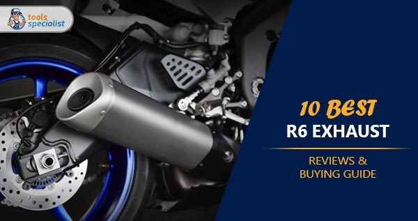 Best R6 Exhaust Reviews